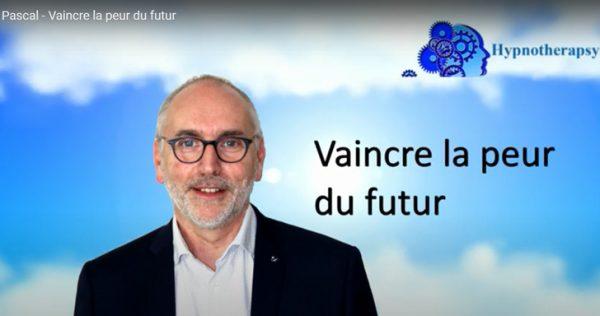 Hypnose - Vaincre la peur du futur