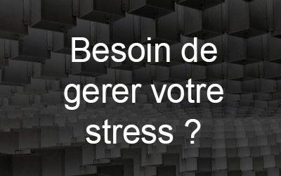besoin de gérer le stress